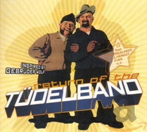 Various - Return of the Tüdelband - Zortam Music