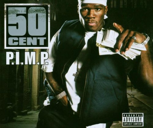 50 Cent - P.I.M.P. - Zortam Music