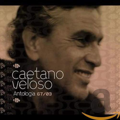 Caetano Veloso - Antologia 67/03 - Zortam Music