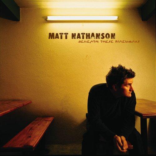 Matt Nathanson - Beneath These Fireworks - Zortam Music