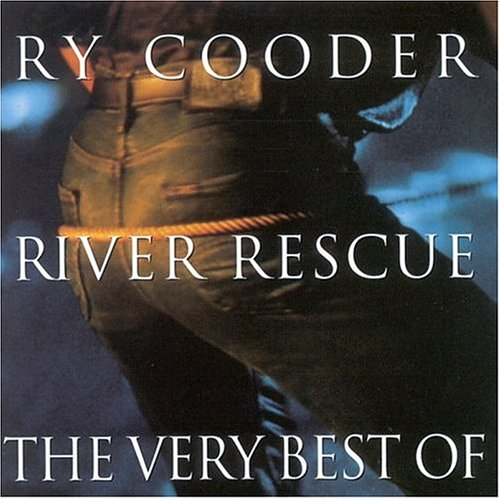 Ry Cooder - River Rescue, The Very Best Of - Zortam Music