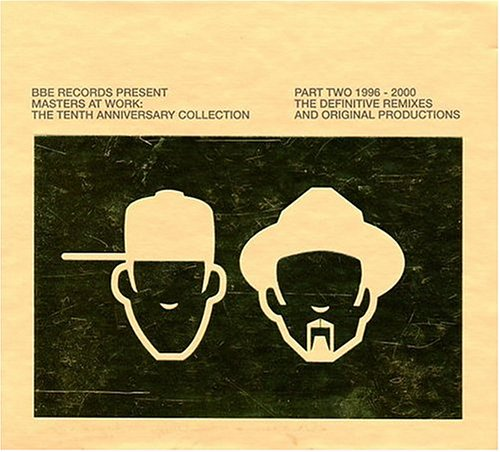 Masters At Work - The Tenth Anniversary Collection (Disc 2) - Zortam Music