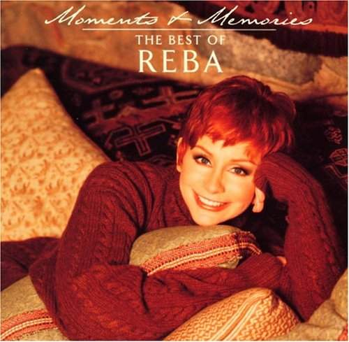 Reba McEntire - Moments and Memories - Zortam Music