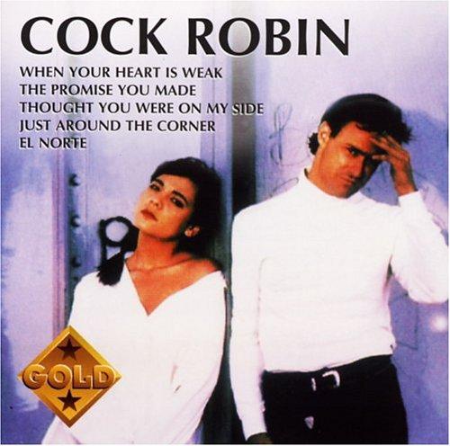 Cock Robin - Gold - Zortam Music