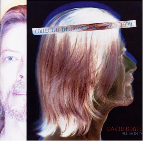 David Bowie - All Saints (Collected Instrumentals 1977-1999) - Zortam Music