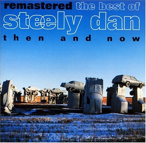Steely Dan - The Best Of Steely Dan Then An - Zortam Music