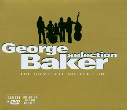 GEORGE BAKER SELECTION - The Complete Colletion - Zortam Music