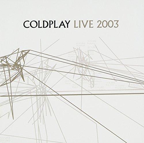 Coldplay - Live 2003 - Zortam Music