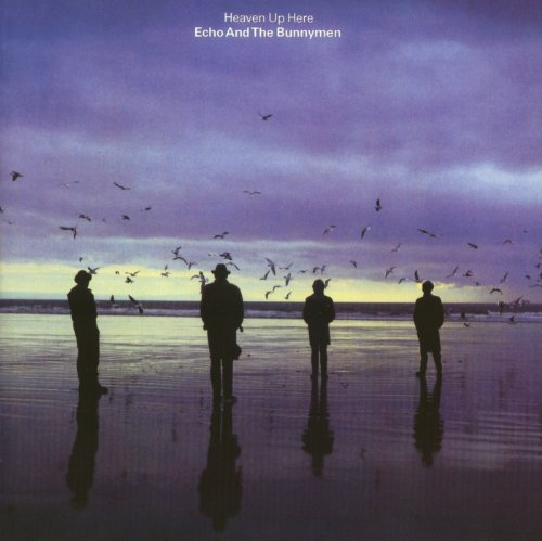 Echo & the Bunnymen - Heaven Up Here (Remastered & E - Zortam Music