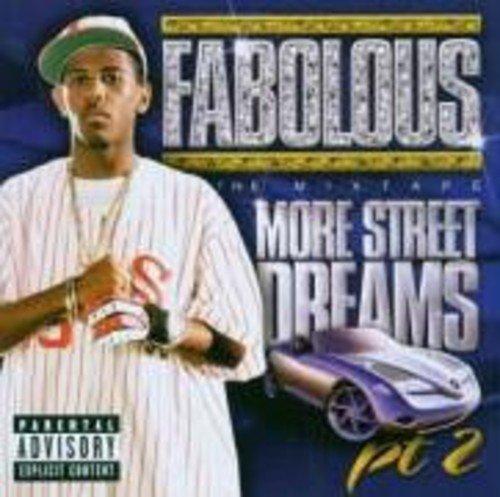 Fabolous - More Street Dreams Pt.2 The Mi - Zortam Music