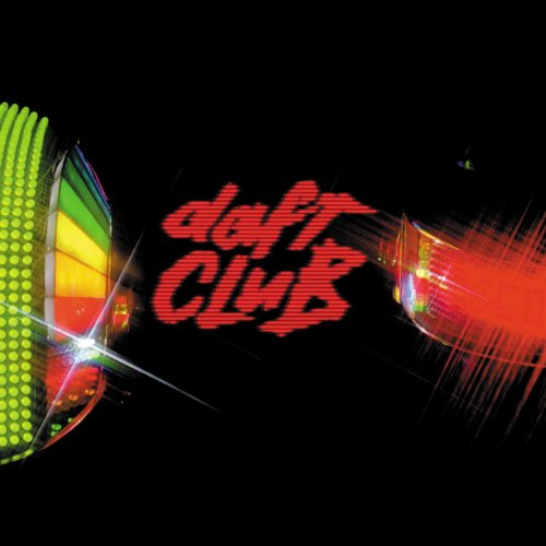 Daft Punk - Daft Club (The Remixes) - Zortam Music
