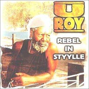 U-roy - Rebel in Styylle - Zortam Music