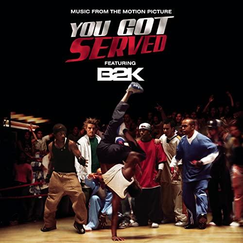 B2K - You Got Served Soundtrack - Zortam Music