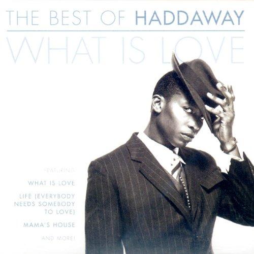 Haddaway - Best of Haddaway: What Is Love - Zortam Music