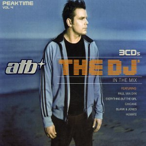 Atb - The DJ In The Mix - Zortam Music
