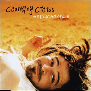 Counting Crows - American Girls - Zortam Music