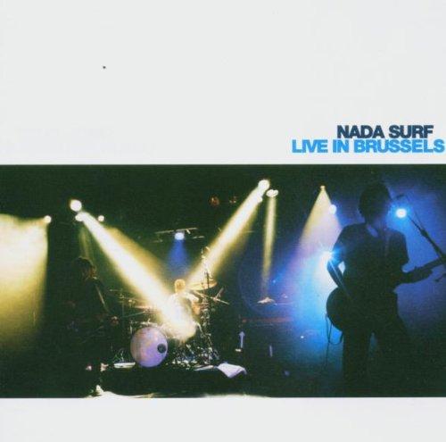 Nada Surf - Live in Brussels - Zortam Music