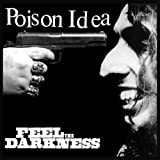 Poison IdeaFeel the Darkness