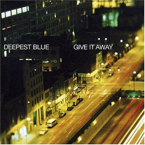 Deepest Blue - Give It Away - Zortam Music