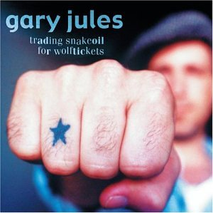 Gary Jules - Trading Snakeoil for Wolftickets - Zortam Music
