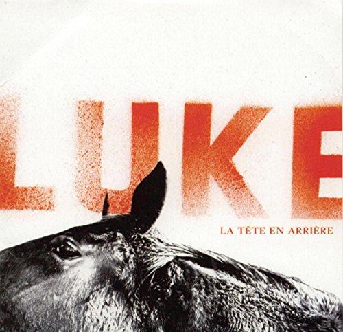 Luke - La tête en arrière - Lyrics2You