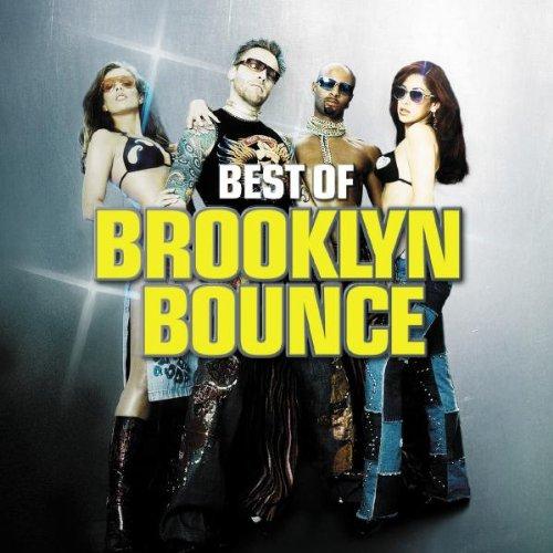 Brooklyn Bounce - Best Of Brooklyn Bounce - Zortam Music