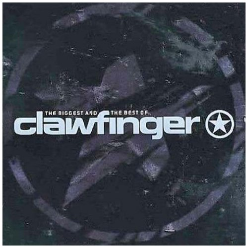 Clawfinger - Biggest and the Best - Lyrics2You