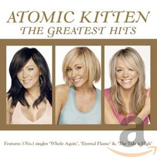 Atomic Kitten - The Greatest Hits - Zortam Music