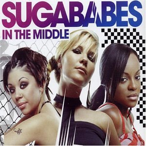 Sugababes - In The Middle - Zortam Music