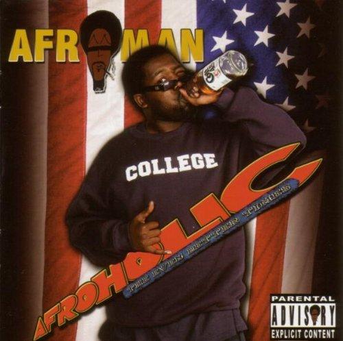 Afroman - Afroholic The Even Better Times (Disc 1) - Zortam Music