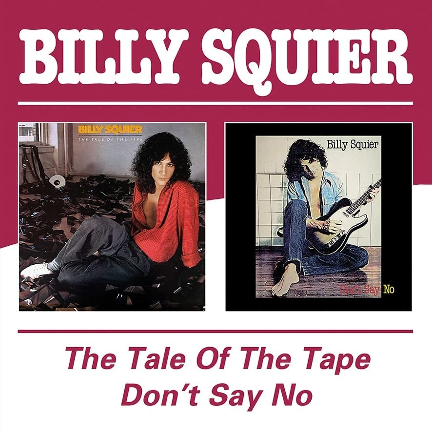 Billy Squier - The Tale of the Tape/Don