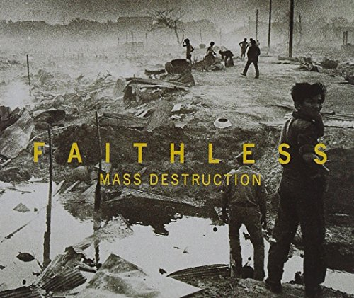 Faithless - Mass Destruction - Zortam Music