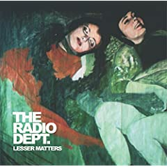 The Radio Dept - Lesser Matters