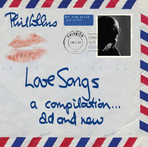 Phil Collins - Love Songs: A Compilation - Zortam Music