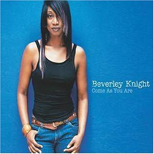 Beverley Knight - Come as You Are - Zortam Music