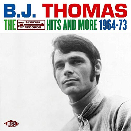 B.J. Thomas - The Scepter Hits and More 1964-73 - Zortam Music