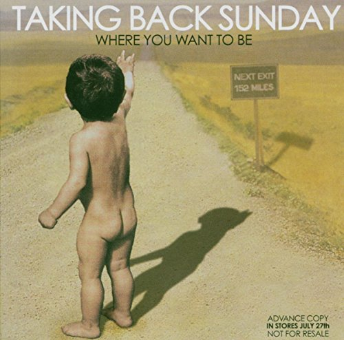 Taking Back Sunday - Where You Want To Be (Advance) - Zortam Music