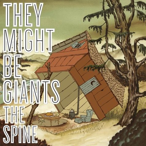 They Might Be Giants - The Spine - Lyrics2You