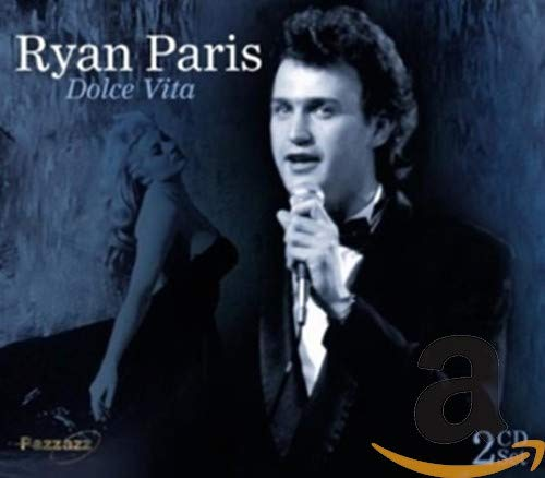 Ryan Paris - La Dolce Vita - Zortam Music