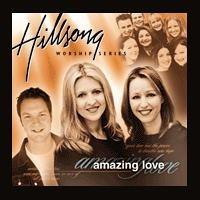 Hillsong - Amazing Love - Zortam Music