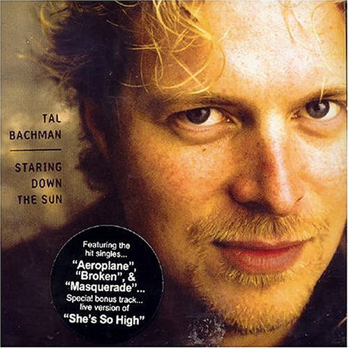 Tal Bachman - Staring Down the Sun - Zortam Music