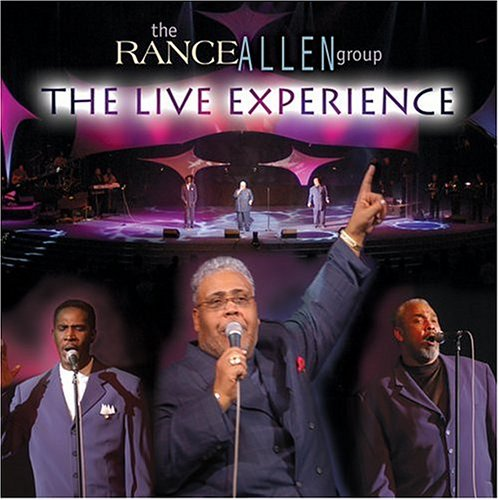The Live Experience by Rance Allen Group album cover