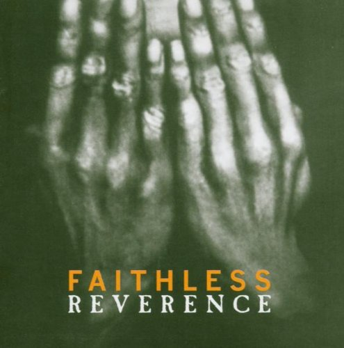 Faithless - Reverence_Irreverence - Zortam Music