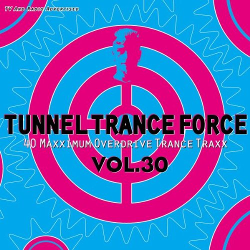 Various Artists - Tunnel Trance Force Vol.30 - Zortam Music