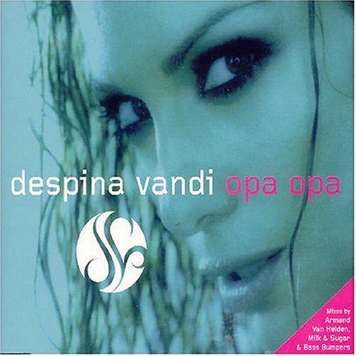 Despina Vandi - Opa Opa - Zortam Music