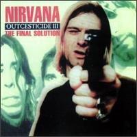 Nirvana - Outcesticide - Zortam Music
