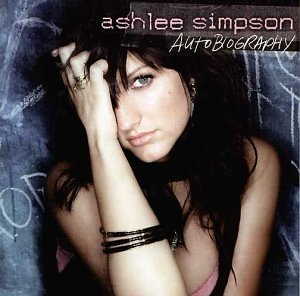 Ashlee Simpson - Autobiography [UK-Import] - Zortam Music