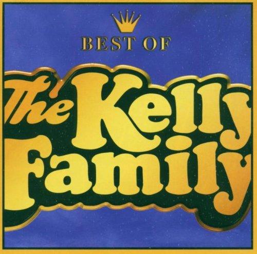 Kelly Family - Best of Kelly Family - Zortam Music
