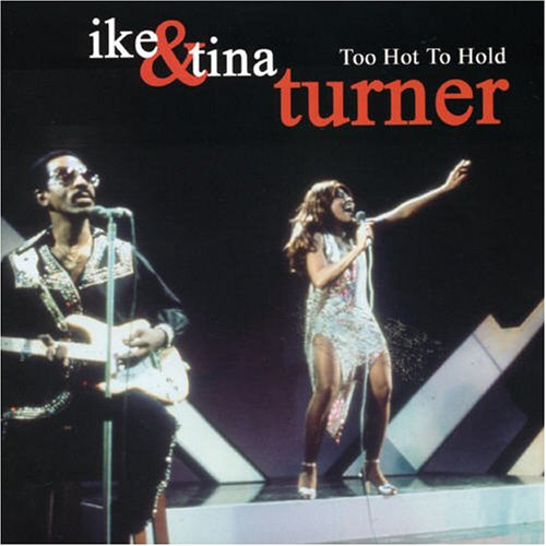 Ike & Tina Turner - Too Hot to Hold - Zortam Music