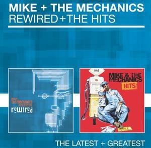 Mike & the Mechanics - Rewired _ the Hits - Zortam Music